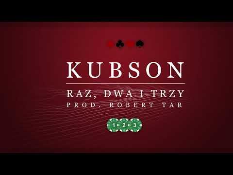 Kubson-RazDwaiTrzy (prod.Robert Tar)