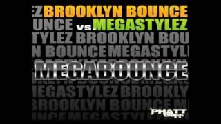 Brooklyn Bounce vs. Megastylez - Megabounce (Lunatic Inc. UNOFFICIAL Remix)