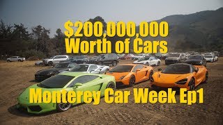 The Most Expensive Car Park on Earth || Monterey Car Week Ep1