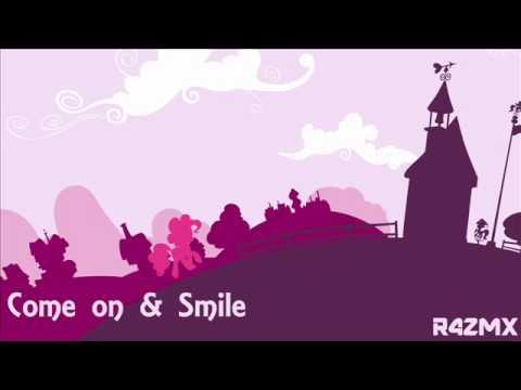 【MLP:FiM】Come On & Smile R4ZMX