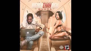 Quada - Richer Than Rich (Official Audio)