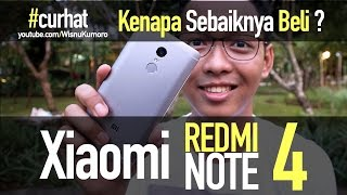 Xiaomi Redmi Note 4: Kenapa SEBAIKNYA Dibeli? #CurhatGadget