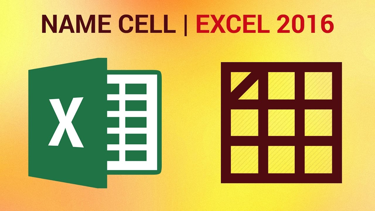 How To Create Named Range Of Cells In Excel 2016