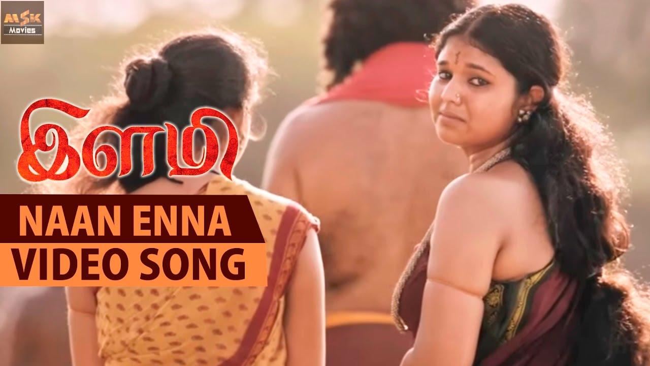 Download Naan Enna Full Video Song - Ilami Latest Movie - Yuvan, Anu Krishna, Kishore, Ravi Mariya
