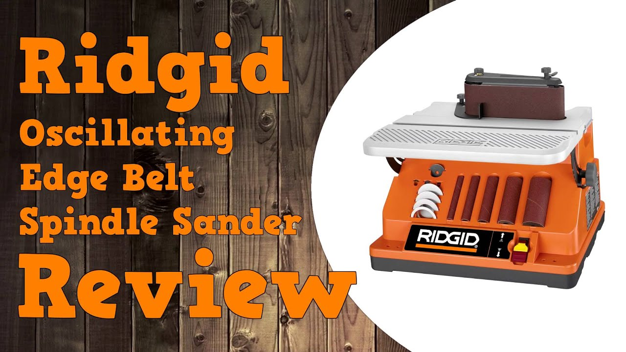 Ridgid Oscillating Edgebelt Spindle Sander Belt Size