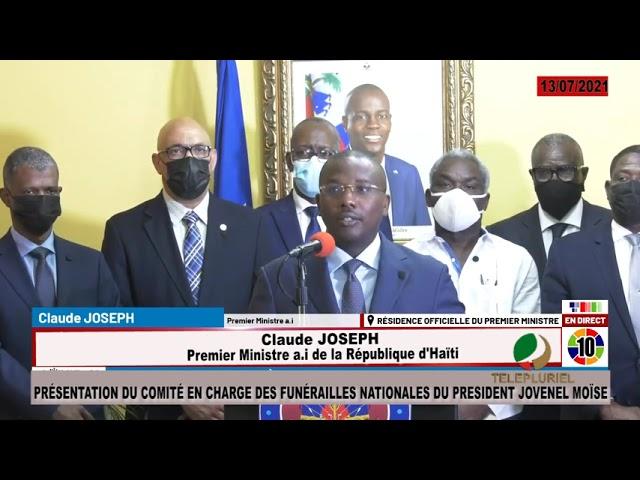 PRÉSENTATION  DU COMITÉ EN CHARGE DES FUNÉRAILLES NATIONALES DU PRESIDENT JOVENEL MOÏSE