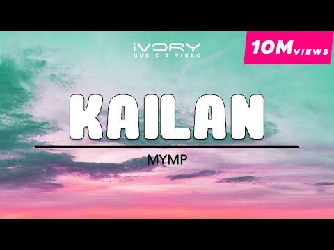 MYMP   Kailan   Official Lyric Video