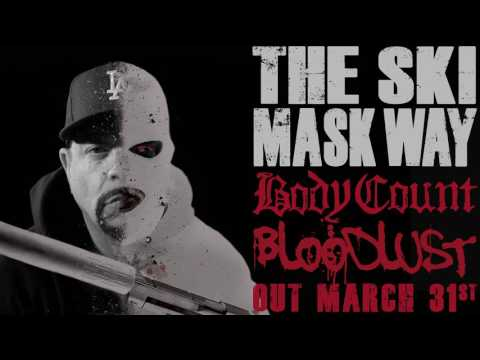 BODY COUNT - The Ski Mask Way (ALBUM TRACK)