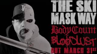 BODY COUNT - The Ski Mask Way (ALBUM TRACK)