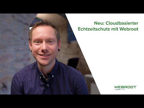 Neu: Cloudbasierter Echtzeitschutz mit Webroot