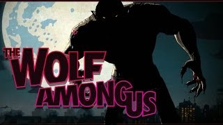 The Wolf Among Us - Episode 5 -Part 1 | TRANSFORMATION