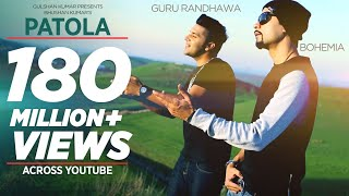Download Hindi Video Songs - Patola (Full Song) Guru Randhawa | Bohemia | T-Series