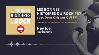 Les Bonnes Histoires du Rock #57 – Hey Joe