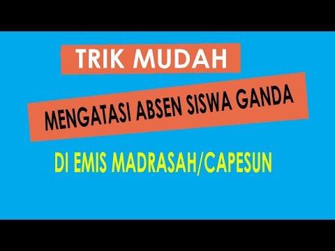 cara-mengatasi-absen-siswaganda-di-capesun---emis-madrasah