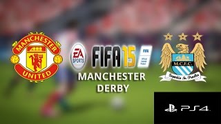 FIFA 15 Manchester Derby Gameplay (PS4): Manchester United vs. Manchester City