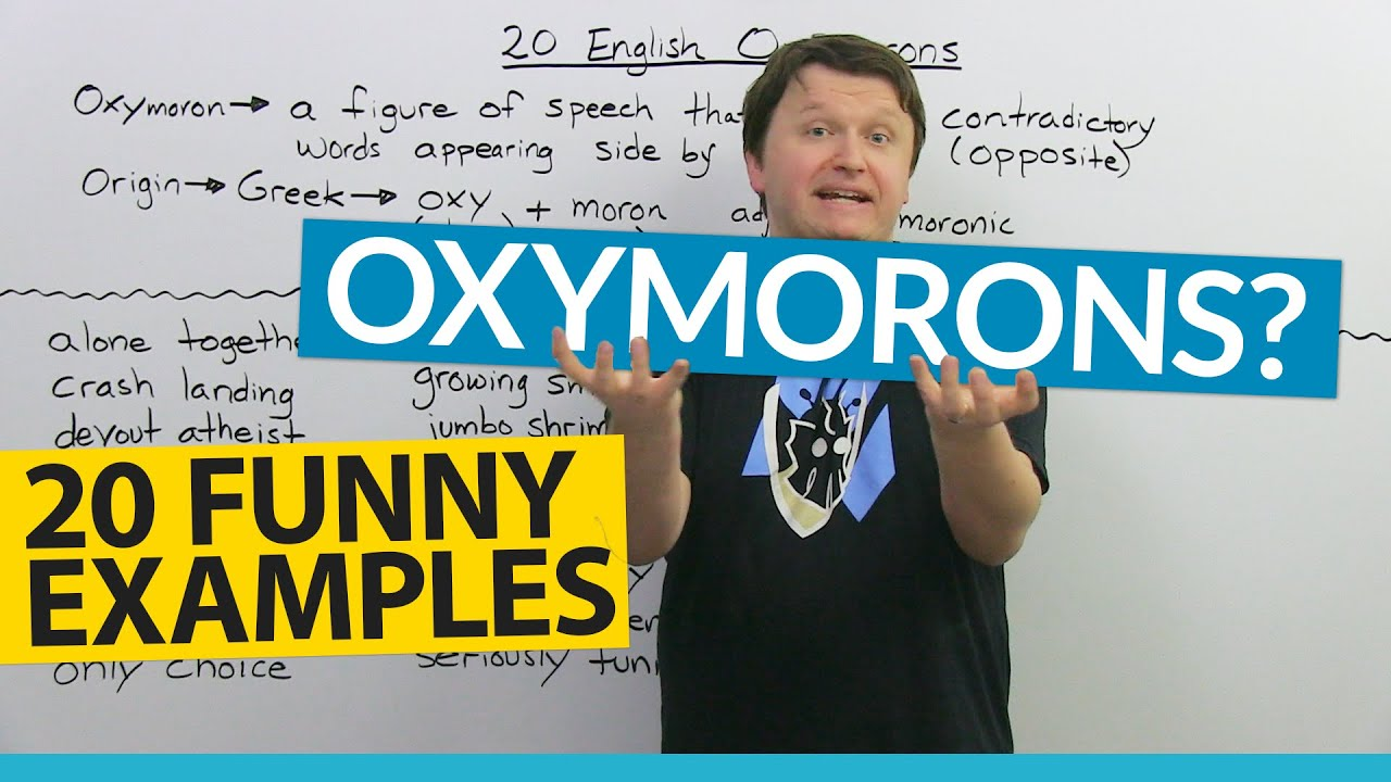 What Is An Oxymoron Definition And 20 Funny Examples Youtube
