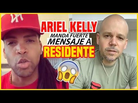 ARIEL KELLY manda fuerte Mensaje a RESIDENTE
