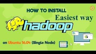 How to install hadoop on Ubuntu 16.04  Easiest way