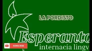 ESPERANTO MUSIC * LA PORDISTO