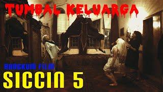 ALUR CERITA FILM SICCIN 5- TUMBAL UNTUK SEBUAH OBAT PENYAKIT | RANGKUMAN FILM|ALUR FILM|HOROR FILM