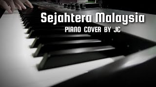 "Malaysia Patriotic Song ""Sejahtera Malaysia"" - Piano Cover by JC"