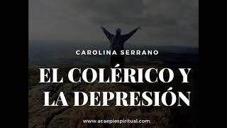 EL COLÉRICO Y LA DEPRESIÓN. / CLUB DE MUJERES EJEMPLARES