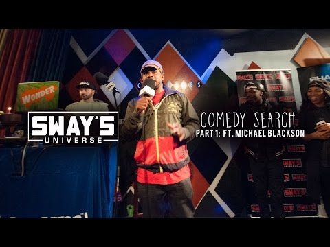 PT 1. SwaysUniverse Comedy Search + Michael Blackson's Hilarious Stand Up