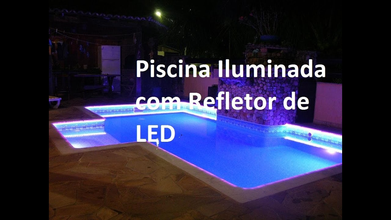 Piscina Iluminada Com Refletor De Led Pooltec Youtube