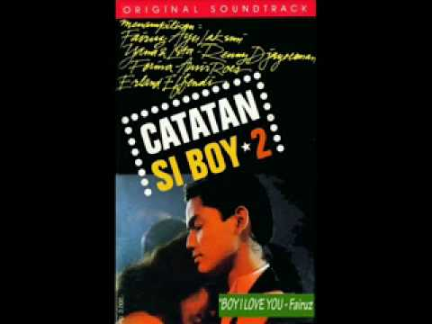 Fairuz Boy I Love You (OST Catatan Si Boy 2)