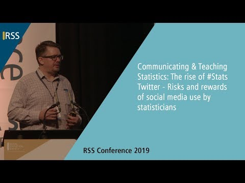 Communicating & Teaching Statistics: The rise of #Stats Twitter - Risks and rewards of social media