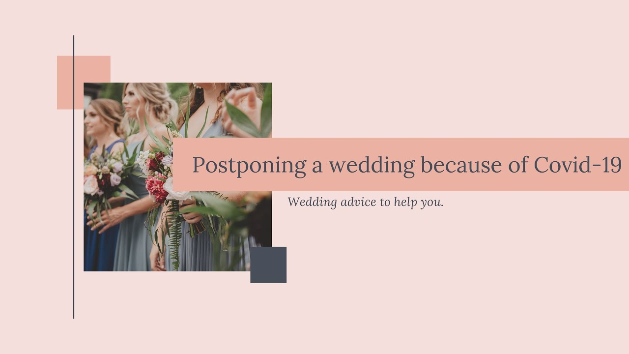 How to postpone a wedding because of coronavirus.