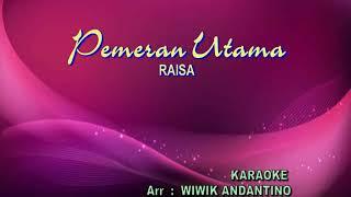 Download lagu INSTRUMEN MINUS ONE KARAOKE PEMERAN UTAMA RAISA MP3