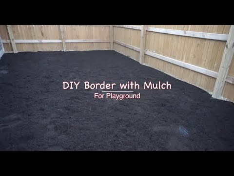 Diy Border With Mulch For Playground, How To Build A Playground Border