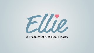 Meet Ellie, a care management solution from Get Real Health