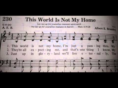 This World is Not My Home - A Cappella