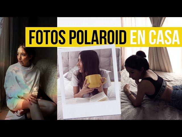 IDEAS PARA HACER FOTOS EN CASA DURANTE CUARENTENA (TIPO POLAROID)