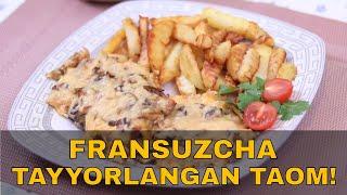 Fransuzcha tayyorlangan go'sht taomi (Мясо по-французски)