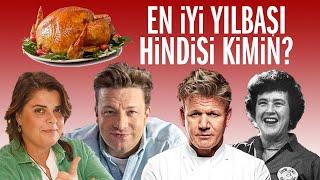 EN İYİ YILBAŞI HİNDİSİ TARİFİ KİMİN? Jamie Oliver, Gordon Ramsay, Julia Child mı, Refika Birgül mü?