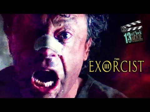 13 O'Clock Movie Retrospective: Exorcist III