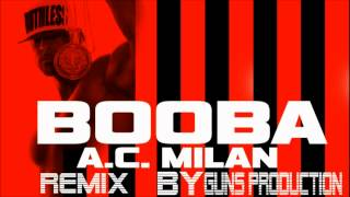 Booba - AC Milan BY Guns Production