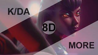 K/DA - MORE (ft.Madison Beer, (G)I-DLE, Lexie Liu, Jaira Burns, Seraphine) [8D USE HEADPHONE] 🎧