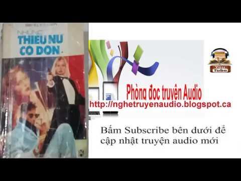 Audio truyện Những thiếu nữ cô đơn   Le Duyen đọc 04   YouTube