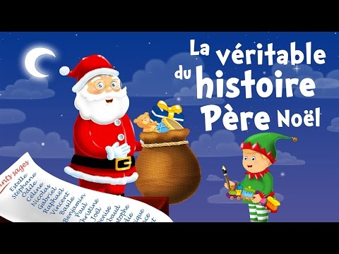 The true story of Santa Claus (christmas song for kids with lyrics to learn French)