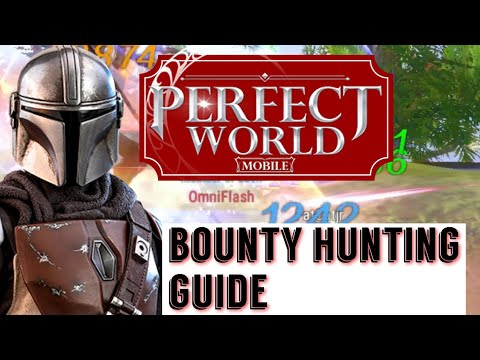 😍 SO YOU WANT TO BE A BOUNTY HUNTER! BOUNTY HUNTING GUIDE! PET ELIXERS & MORE  PERFECT WORLD MOBILE