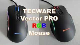 5c6374fe74f TECWARE Vector Pro RGB Professional Gaming Mouse Unboxing and Testing ...