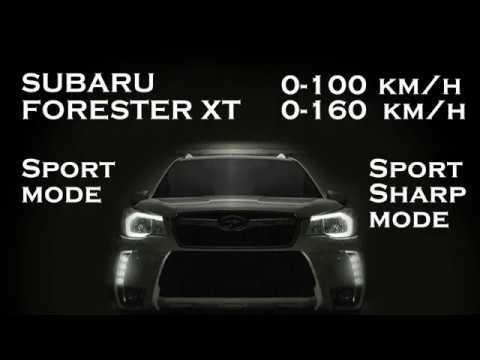 Subaru Forester XT 0-100(kmh ) 0-160(kmh) Sport sharp mode