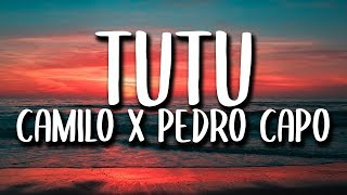 Camilo, Pedro Capo - Tutu (Letra/Lyrics)