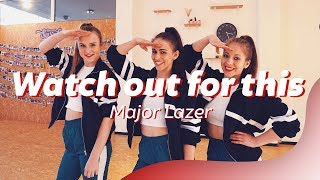WATCH OUT FOR THIS - Major Lazer Easy Dance Video Choreography