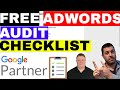 Adwords Audit Checklist WE Use As Adwords Consultants (FREE)🔥💲