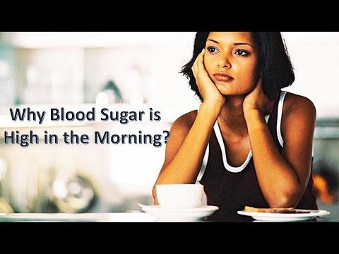 Why Blood Sugar is High in the Morning?